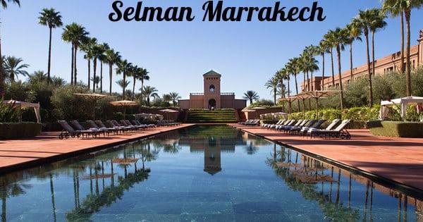 Hotel Selman Marrakech recrute