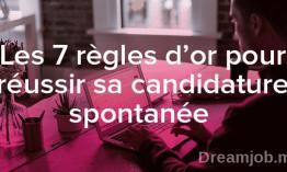 Dreamjob Coaching Emploi : Les 7 règles d'or pour réussir sa candidature spontanée