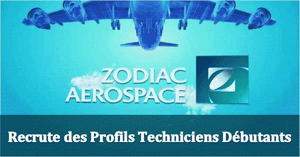 Zodiac Aerospace Recrute Techniciens CAO Debutants - Dreamjob.ma