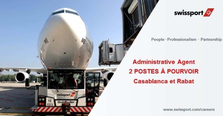 Swissport Maroc recrute des Agents Administratifs (Casablanca et Rabat)