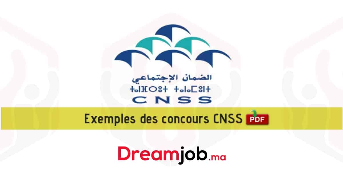 Exemple Concours CNSS