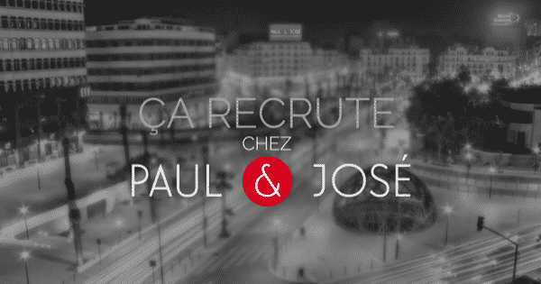 PAUL & JOSÉ Emploi Recrutement - Dreamjob.ma
