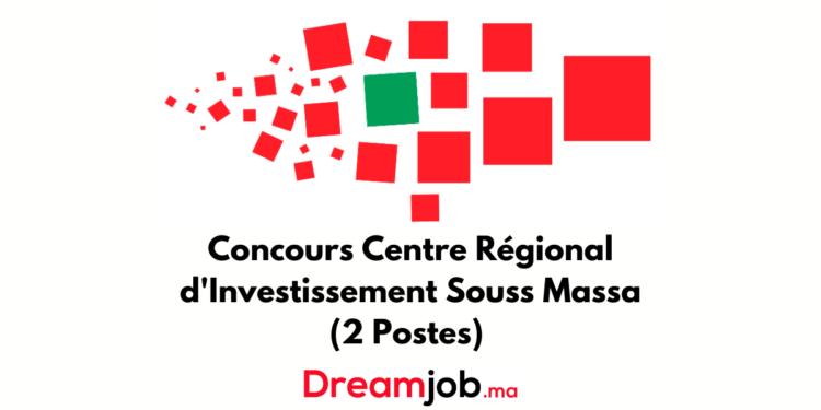 Centre Régional d'Investissement Souss Massa Concours Emploi Recrutement