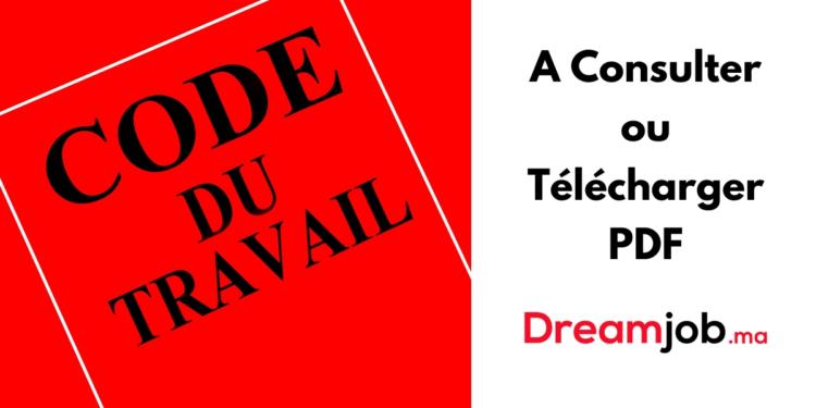 Code du Travail Marocain à Consulter ou Télécharger PDF
