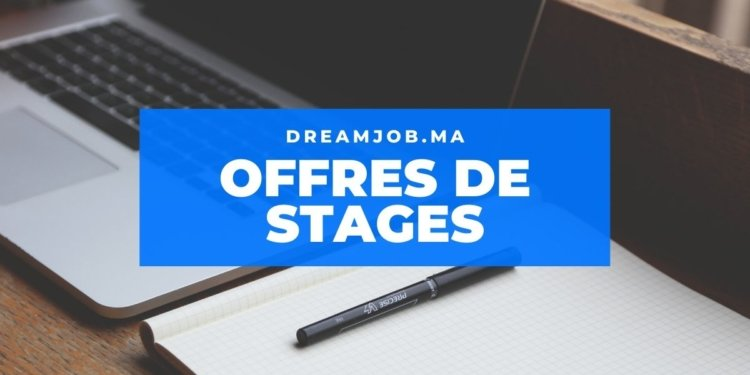 Stages - Dreamjob.ma