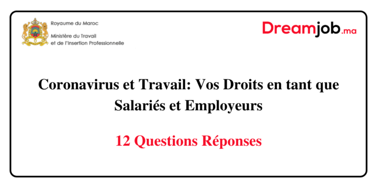 Coronavirus et travail vos droits en tant que salariés et employeurs - Dreamjob.ma