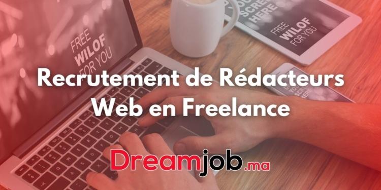 Recrutement de Rédacteurs Web en Freelance