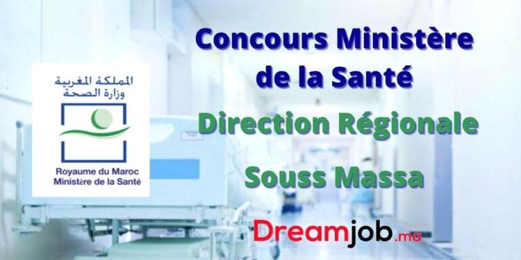 Ministère de la Santé Direction Régionale Souss Massa Concours Emploi Recrutement