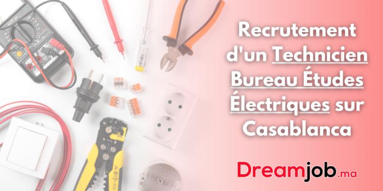 Recrutement d'un Technicien Bureau Études Électriques