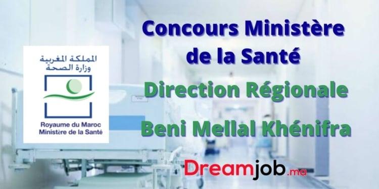 Ministère de la Santé Direction Régionale Beni Mellal Khénifra Concours Emploi Recrutement