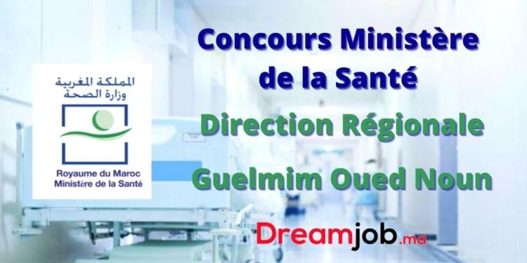 Ministère de la Santé Direction Régionale Guelmim Oued Noun Concours Emploi Recrutement