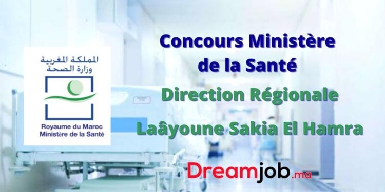 Ministère de la Santé Direction Régionale Laâyoune Sakia El Hamra Concours Emploi Recrutement