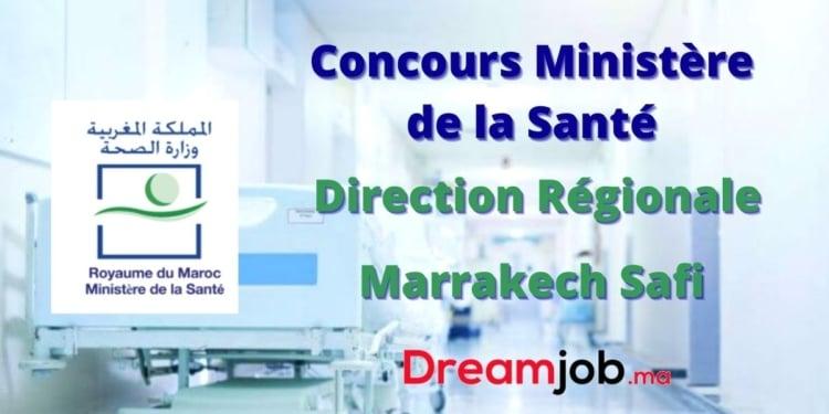 Ministère de la Santé Direction Régionale Marrakech Safi Concours Emploi Recrutement
