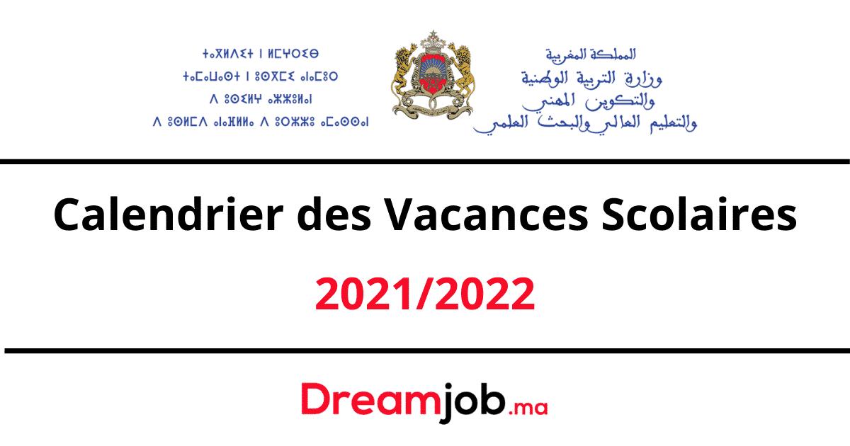 Calendrier des Vacances Scolaires 2021/2022