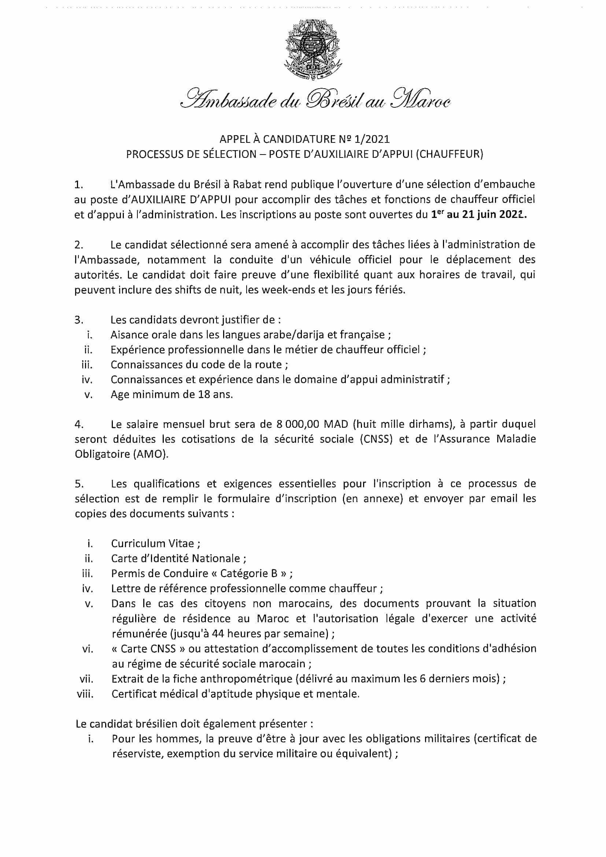 Appel a Candidature poste dAuxiliaire dAppui Chauffeur 1 L'Ambassade du Brésil recrute un Chauffeur Auxiliaire d'Appui Salaire 8000 Dhs