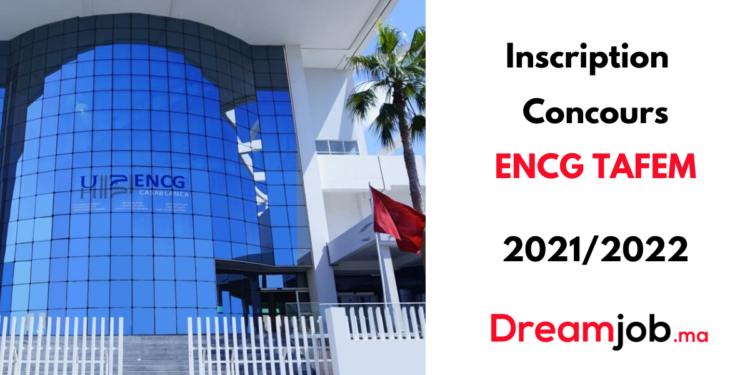 Inscription Concours ENCG TAFEM