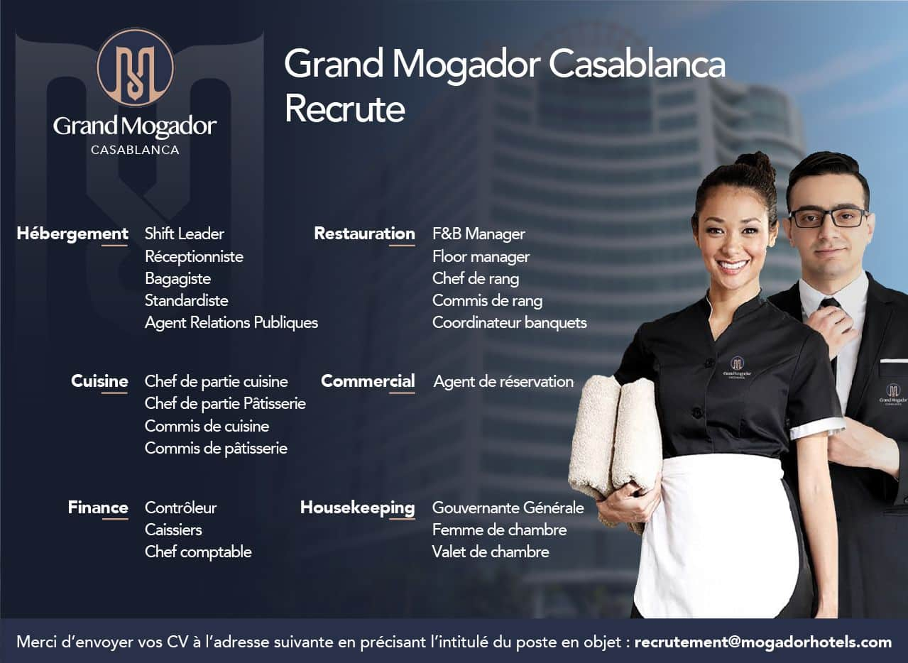 1625132408929 Campagne de Recrutement Grand Mogador Casablanca