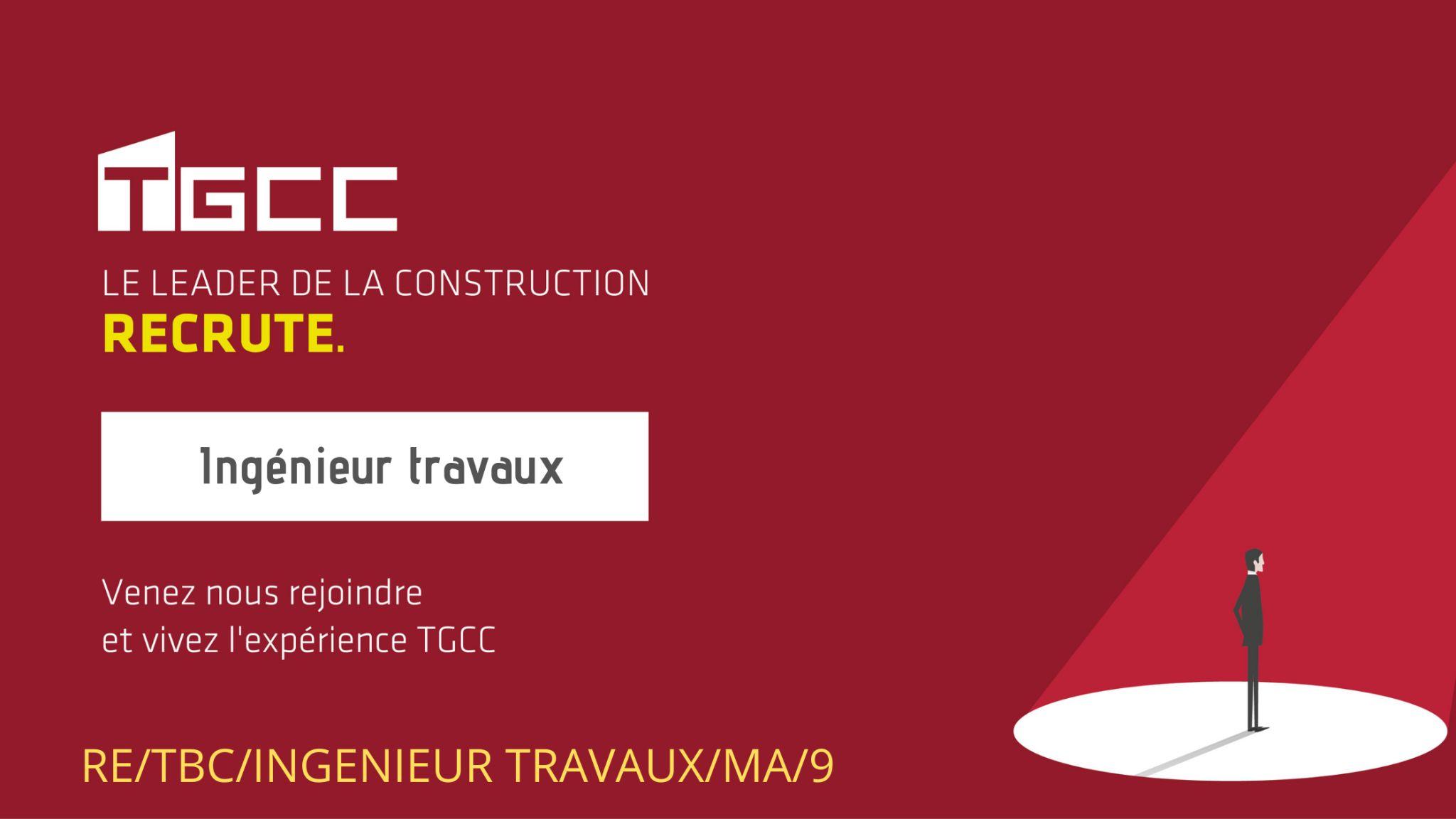 1629134708846 TGCC recrute des Ingénieurs Travaux sur tout le Maroc
